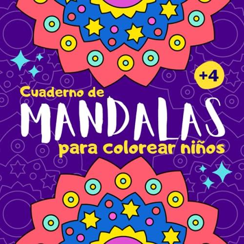 Cuaderno de mandalas para colorear niños: Libro de mandalas para colorear niños de 4 a 8 años   40 dibujos de mandalas grandes y fáciles para pintar niñas y niños   Cuadernos para colorear infantil