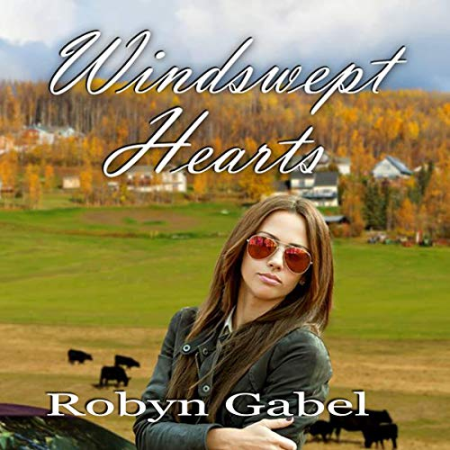 Windswept Hearts                   By:                                                                                                                                 Robynn Gabel                               Narrated by:                                                                                                                                 Sarah Grant                      Length: 8 hrs and 40 mins     Not rated yet     Overall 0.0