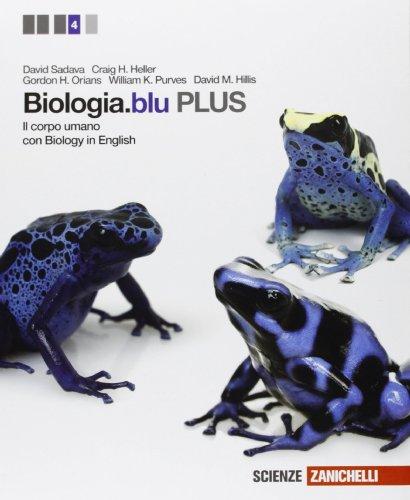 Biologia.blu. Plus. Corpo umano. Per le Scuole superiori