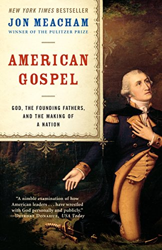 American Gospel: God, the Founding Fathers, and the...