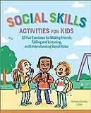 Social Skills Activities for Kids: 50 Fun...