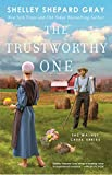 Image of The Trustworthy One (4) (Walnut Creek Series, The)