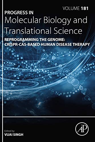 Reprogramming the Genome: CRISPR-Cas-based Human Disease Therapy (ISSN Book 181) (English Edition)