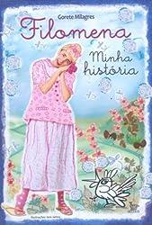 Filomena - Minha Historia