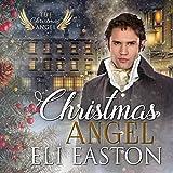 Christmas Angel: The Christmas Angel, Book 1