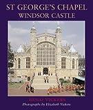 St George s Chapel, Windsor Castle