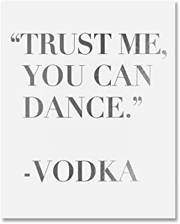 believe me you can dance vodka