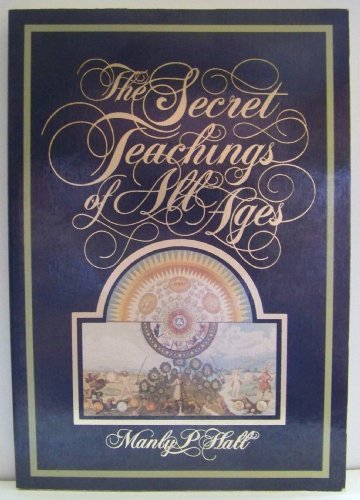 The Secret Teachings of All Ages- Author Manly P. Hall (Oversized Paperback, Diamond Jubilee Edition 2000)