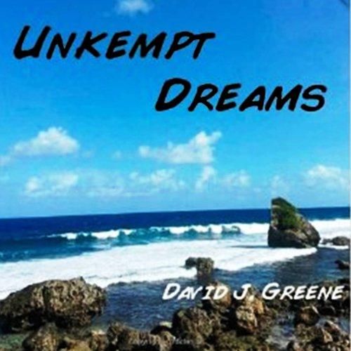 Unkempt Dreams audiobook cover art