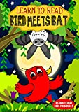 Learn to Read : Bird Meets Bat - A Learn to Read Book for Kids 3-5: A sight words story for kindergarten children and preschoolers (English Edition)