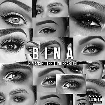 Bina (feat. Himanshu Tee)