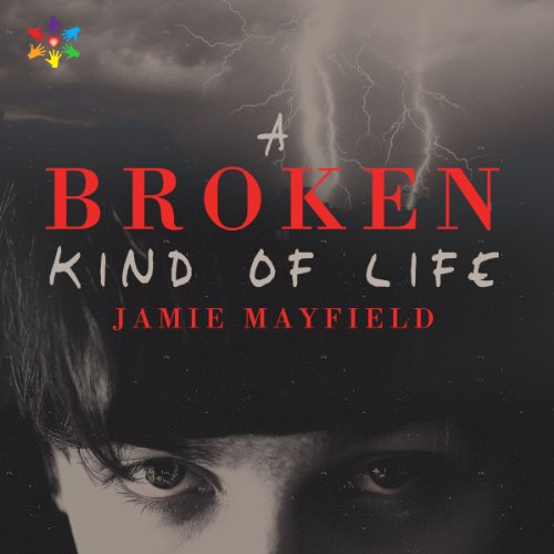 A Broken Kind of Life audiobook cover art