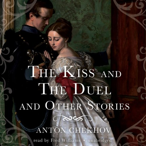 The Kiss and The Duel and Other Stories audiobook cover art