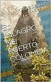 EL MILAGRO DE PUERTO COLOMBIA