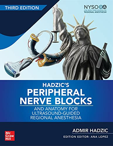 Compare Textbook Prices for Hadzic's Peripheral Nerve Blocks and Anatomy for Ultrasound-Guided Regional Anesthesia 3 Edition ISBN 9780071838931 by Hadzic, Admir