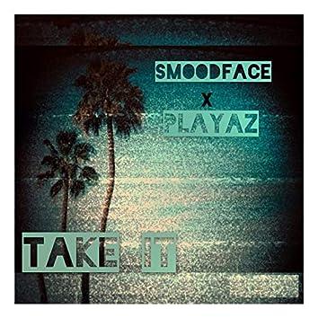 Take It (feat. Smoodface)