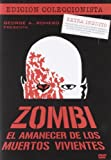 Zombi El Amanecer De Los Muertos Vivientes (Import Movie) (European Format - Zone 2) (2009) David Emge; Ken