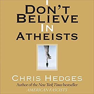 I Don't Believe in Atheists  audiobook cover art