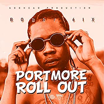 Portmore Roll Out
