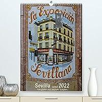 Sevilla Vertikal 2022 (Premium, hochwertiger DIN A2 Wandkalender 2022, Kunstdruck in Hochglanz): Impressionen aus Sevilla im Hochformat, Tuerme und Denkmaeler und mehr (Monatskalender, 14 Seiten )