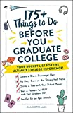 175+ Things to Do Before You Graduate College: Your Bucket List for the Ultimate College Experience!
