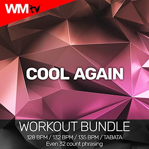Cool Again [Clean] (Workout Remix 128 Bpm)