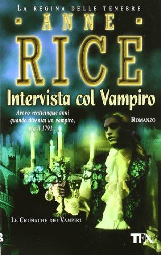 Intervista col vampiro. Le cronache dei vampiri