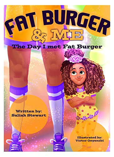 Fat Burger and Me : The Day I Met Fat Burger (English Edition)