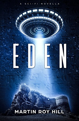 Book: Eden - A Sci-Fi Novella by Martin Roy Hill