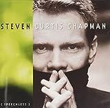 Songtexte von Steven Curtis Chapman - Speechless
