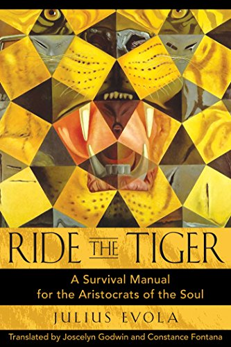 Ride the Tiger: A Survival Manual for the Aristocrats of the Soul (English Edition)