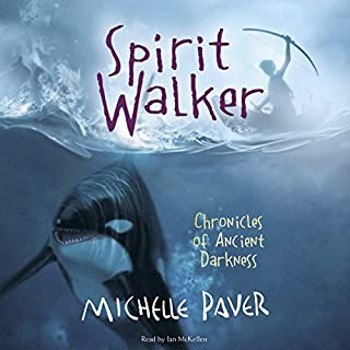 Spirit Walker     Chronicles of Ancient Darkness, Book 2              By:                                                                                                                                 Michelle Paver                               Narrated by:                                                                                                                                 Sir Ian McKellen                      Length: 6 hrs and 27 mins     294 ratings     Overall 4.7