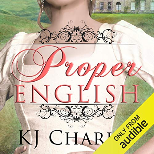 Proper English Audiobook By KJ Charles cover art