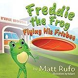 Freddie the Frog Flying His Frisbee