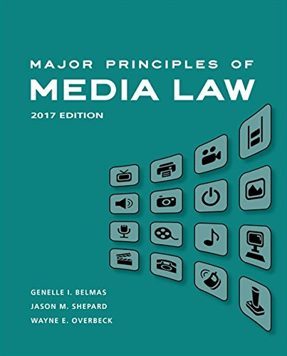 Compare Textbook Prices for Major Principles of Media Law, 2017 1 Edition ISBN 9781305646506 by Overbeck, Wayne,Belmas, Genelle,Jason M. Shepard