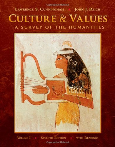 Culture and Values: A Survey of the Humanities + Resource...