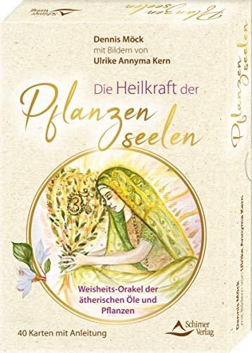 Die Heilkraft der Pflanzenseelen – Weisheits-Orakel der ätherischen Öle und Pflanzen: - 40 Karten mit Anleitung