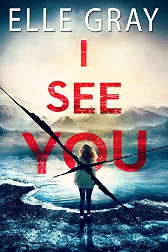 I See You (Arrington Mystery Book 1)