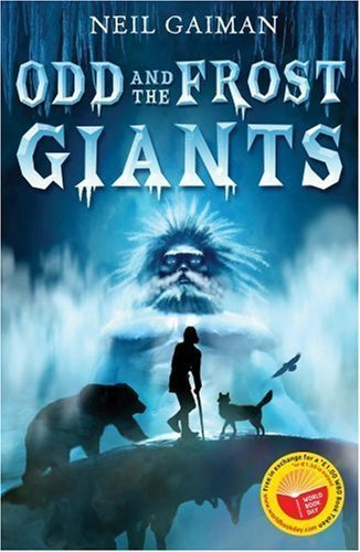 Odd and the Frost Giants (World Book Day edition) by Neil Gaiman (2008-03-03)
