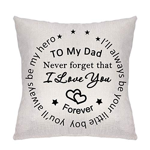ZCHXD to My Dad Pillow Cover Pillowcase Decorative Cushion Cover Linen Sofa Pillow Case I'll Always be Your Little Boy, You'll Always be My Hero