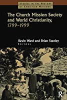 The Church Mission Society (Studies in the History of Christian Missions)
