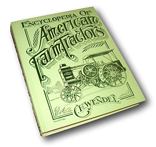 Rare Enclyclopedia of Farm Tractors by C.H. Wendel ~ Profusely Illustrated Hardcover