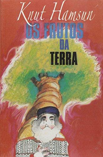 Os Frutos da Terra (Volume 1)