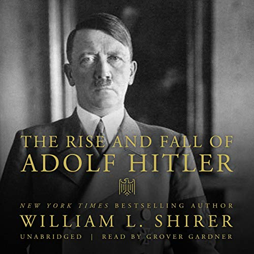 The Rise and Fall of Adolf Hitler  By  cover art