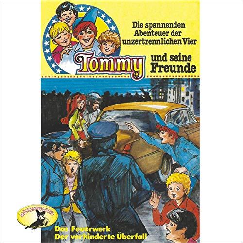 Das Feuerwerk / Der verhinderte Überfall audiobook cover art