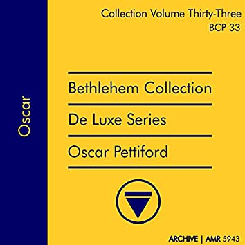 Deluxe Series Volume 33 (Bethlehem Collection): Oscar