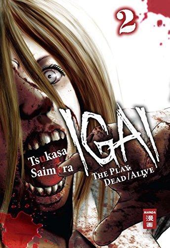 Saimura, T: Igai - The Play Dead/Alive 02