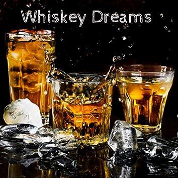 Whiskey Dreams