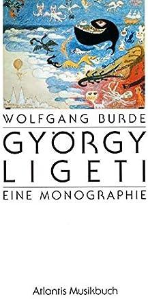 Gyorgy Ligeti: Eine Monographie