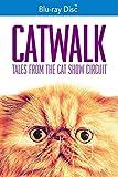 Catwalk: Tales From The Cat Show Circuit [Edizione: Stati Uniti] [Italia] [Blu-ray]